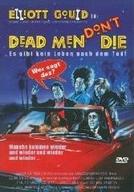 Ghost, Homens Mortos Não Morrem (Dead Men Don't Die)