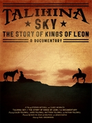 Talihina Sky: The Story of Kings of Leon  (Talihina Sky: The Story of Kings of Leon )