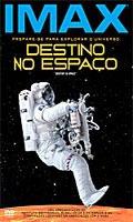 Imax - Destino no Espaço - Poster / Capa / Cartaz - Oficial 1