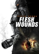 Esquadrão de Elite (Flesh Wounds)