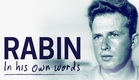 Rabin In His Own Words - Official Trailer