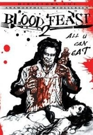 Blood Feast 2: All U Can Eat (Blood Feast II: All U Can Eat)