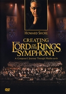 Howard Shore: Creating the Lord of the Rings Symphony (Howard Shore: Creating the Lord of the Rings Symphony)