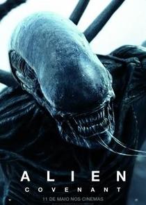 Alien: Covenant - Poster / Capa / Cartaz - Oficial 10