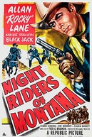 Quatreiros Noturnos (Night Riders Of Montana)