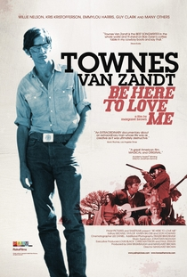 Be Here to Love Me: A Film About Townes Van Zandt - Poster / Capa / Cartaz - Oficial 1