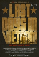 Vietnã: Os Últimos Dias (Last Days in Vietnam)