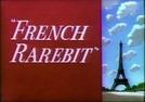 Coelho á Francesa (French Rarebit)