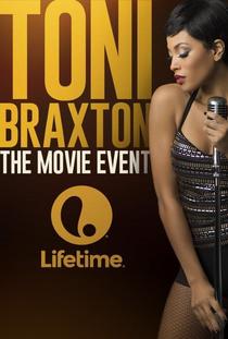 Toni Braxton: Unbreak my Heart - Poster / Capa / Cartaz - Oficial 1