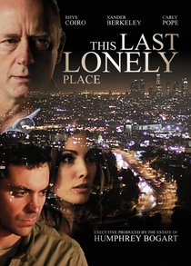 This Last Lonely Place - Poster / Capa / Cartaz - Oficial 1