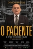 O Paciente - O Caso Tancredo Neves