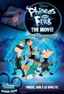 Phineas e Ferb: O Filme - Através da 2ª Dimensão (Phineas and Ferb: Across the Second Dimension)