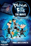 Phineas e Ferb: O Filme - Através da 2ª Dimensão (Phineas and Ferb: Across the Second Dimension)