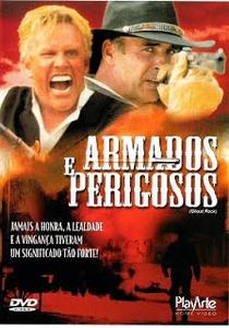 Armados e Perigosos - Poster / Capa / Cartaz - Oficial 2