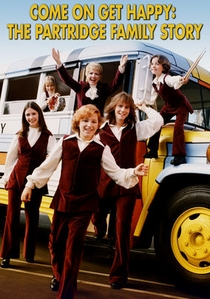Come On, Get Happy: The Partridge Family Story - Poster / Capa / Cartaz - Oficial 1