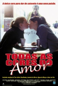 Todas as Cores do Amor - Poster / Capa / Cartaz - Oficial 2
