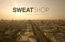 Sweatshop  (Sweatshop )