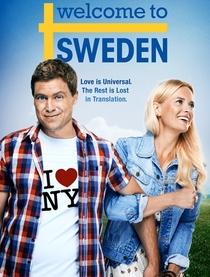 Welcome to Sweden (1ª Temporada) - Poster / Capa / Cartaz - Oficial 1