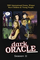 Os Mistérios do Oráculo (2ª Temporada) (Dark Oracle (Season 2))
