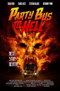 Party Bus to Hell - Poster / Capa / Cartaz - Oficial 1