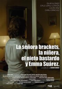A Moça, a Babá, o Neto Bastardo e Emma Suárez - Poster / Capa / Cartaz - Oficial 1