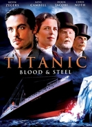 Titanic: Blood and Steel (Titanic: Blood and Steel)