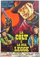 O Colt é Minha Lei (La Ley del Colt)
