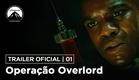 Operação Overlord   Trailer Oficial #1   LEG   Paramount Brasil