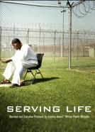 Serving Life (Serving Life)