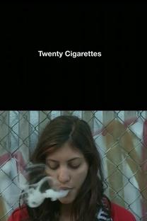 Twenty Cigarettes - Poster / Capa / Cartaz - Oficial 1