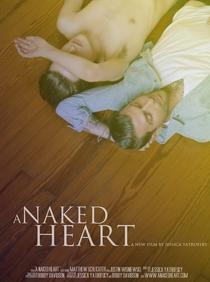 A Naked Heart - Poster / Capa / Cartaz - Oficial 1