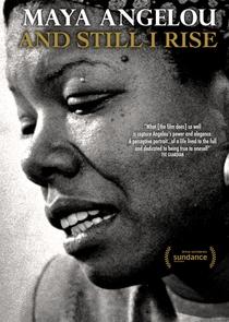 Maya Angelou and Still I Rise - Poster / Capa / Cartaz - Oficial 1