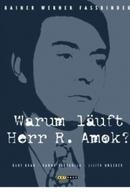 Por que Deu a Louca no Sr. R.? (Warum läuft Herr R. Amok?)