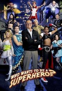Who Wants to Be a Superhero? (2ª Temporada) - Poster / Capa / Cartaz - Oficial 1