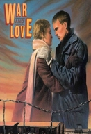 Amor e Guerra (War and Love)