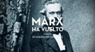 Marx Voltou (Marx ha vuelto)