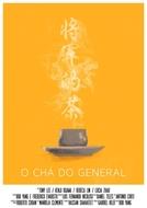 O Chá do General (O Chá do General)