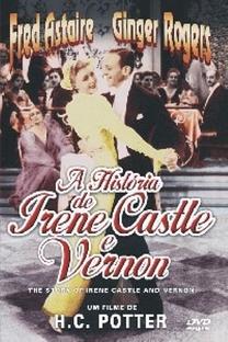 A História de Irene Castle e Vernon - Poster / Capa / Cartaz - Oficial 2