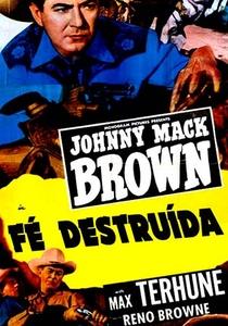 Fé Destruída - Poster / Capa / Cartaz - Oficial 1