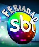 Feriadão SBT (Feriadão SBT)