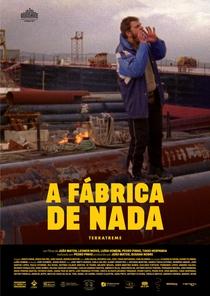 A Fábrica de Nada - Poster / Capa / Cartaz - Oficial 2