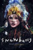 Snowballs (Snowballs)