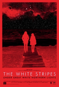 The White Stripes - Under Great White Northern Lights - Poster / Capa / Cartaz - Oficial 1