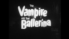 The Vampire and the Ballerina (L'amante del vampiro) (1960) - Trailer
