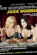 The Minor Accomplishments of Jackie Woodman (1ª Temporada) (The Minor Accomplishments of Jackie Woodman (Season 1))