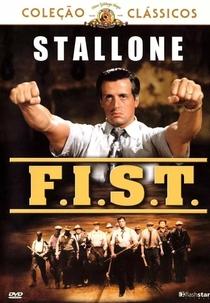 F.I.S.T. - Poster / Capa / Cartaz - Oficial 7