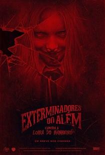 Os Exterminadores do Além Contra a Loira do Banheiro - Poster / Capa / Cartaz - Oficial 3