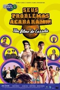 Casseta e Planeta - Seus Problemas Acabaram!!! - Poster / Capa / Cartaz - Oficial 1