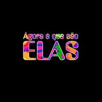 Agora É que São Elas - Poster / Capa / Cartaz - Oficial 5