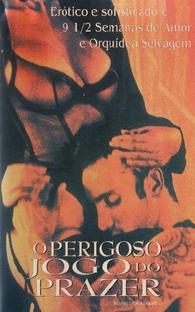 O Perigoso Jogo do Prazer - Poster / Capa / Cartaz - Oficial 1